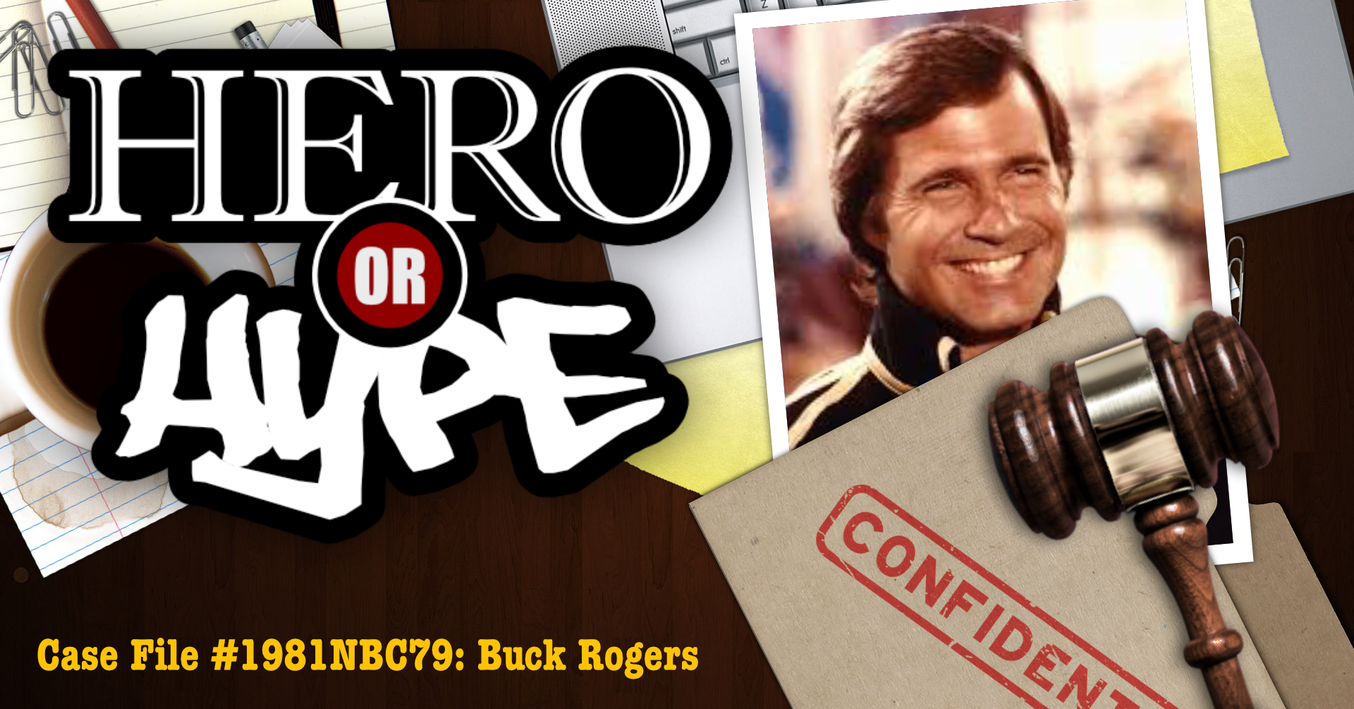 Hero or Hype: Buck Rogers