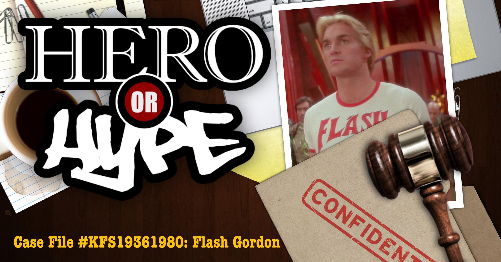Hero or Hype? Flash Gordon